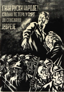 Russian people, Stalin orders you to die in order to save Jew